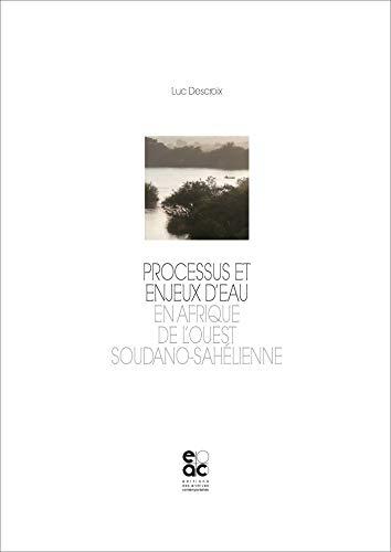 Processus et enjeux d'eau en Afrique de l'Ouest soudano-sahélienne