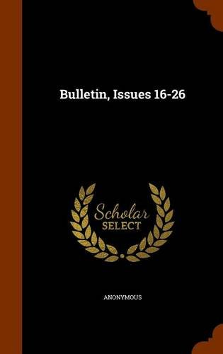 Bulletin, Issues 16-26