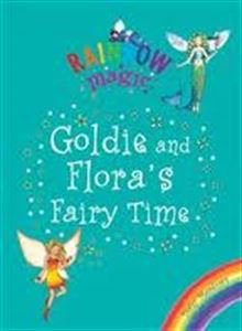 Goldie and Flora's fairy time