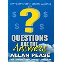 Questions Are the Answers (NEW 2011 EDITION)