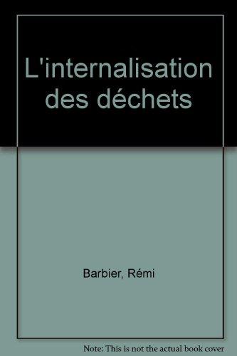 L'internalisation des déchets par Rémi Barbier