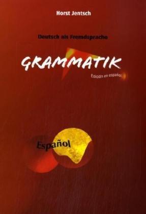 Deutsch als Fremdsprache, Grammatik: educuón en espanol