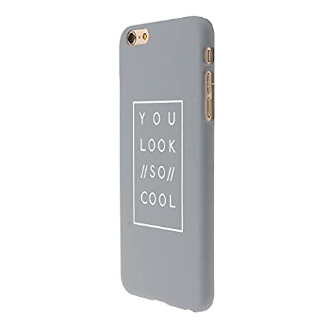 """HuntGold""""YOU LOOK SO COOL""""lettre mots mat coque pour iPhone 6/6s"""