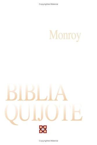 La Biblia En El Quijote (Pensamiento Cristiano) por Juan Antonio Monroy