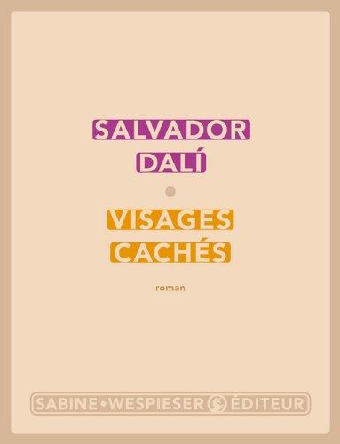 Visages cachés : roman