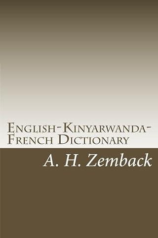 English-Kinyarwanda-French Dictionary: Kinyarwanda-English-French Dictionary (English French Dictionary)