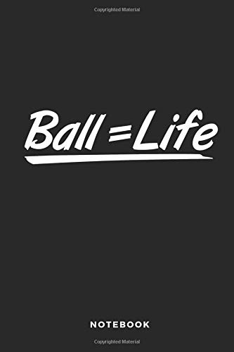 Ball = Life Notebook: 6x9 Blank Lined Basketball Composition Notebook or Journal for Coaches and Players por iHoop Publishing