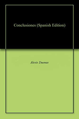 Conclusiones por Alexis Duenas