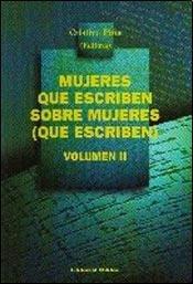 Mujeres Que Escriben Sobre Mujeres (Que Escriben) (Biblioteca de Las Mujeres) por Cristina Pina