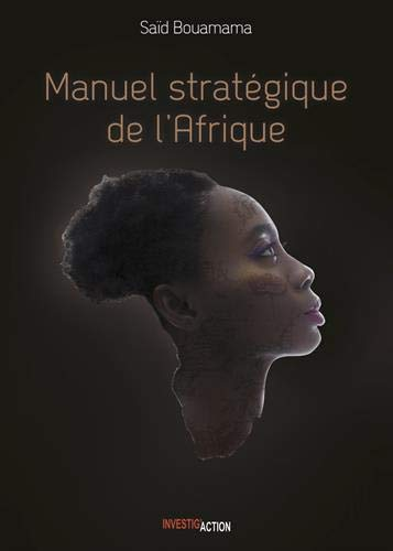 Manuel Stratégique de l'Afrique. Tome 1