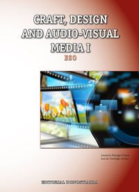 Craft, design and audio-visual media I - 9788470635069