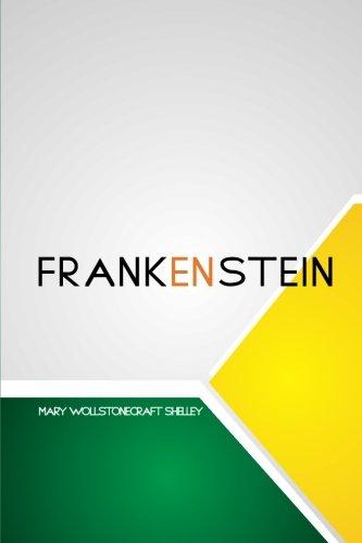 Frankeinstein por Mary Wollstonecraft Shelley