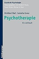 Psychotherapie: Ein Lehrbuch (Kohlhammer Standards Psychologie)