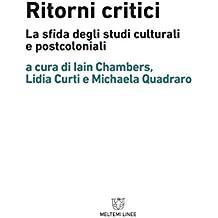 Ritorni critici. La sfida degli studi culturali e postcoloniali