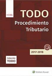 Todo Procedimiento Tributario 2017-2018 por Jose María Peláez Martos