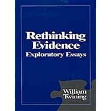 Rethinking Evidence: Exploratory Essays by William Twining (1994-02-17)