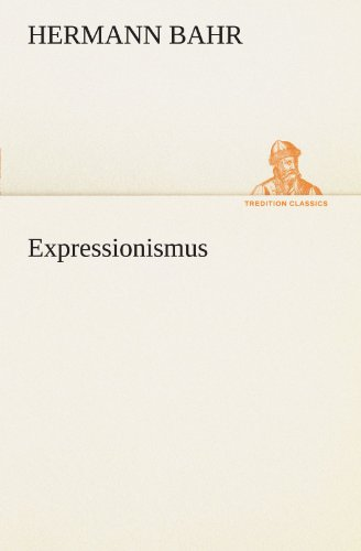 Expressionismus (TREDITION CLASSICS)
