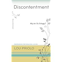 [(Discontentment : Why Am I So Unhappy?)] [By (author) Lou Priolo] published on (April, 2012)