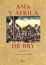 Asia y África (La Biblioteca Sumergida / Serie mayor) por Teodoro de Bry