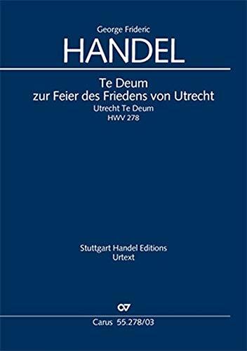 Utrechter Te Deum (Klavierauszug): HWV 278 (englisch)