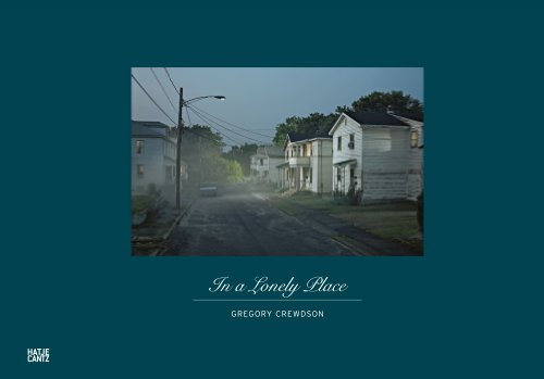 Gregory Crewdson in a lonely place /anglais/allemand par Craig Burnett