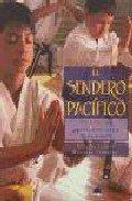 El sendero pacifico (guia d las artes marciales para niños) por Claudio Iedwab