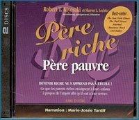 Pere riche pere pauvre CD audio de Kiyosaki (2004) Reliure inconnue