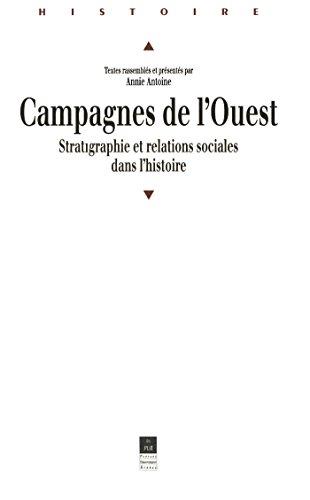 Campagnes de l'Ouest: Stratigraphie et relations sociales dans l'histoire
