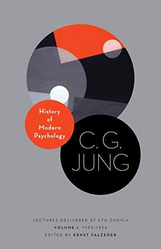 History of Modern Psychology: Lectures Delivered at the ETH Zurich, Volume 1, 1933-1934 (Philemon Foundation Series) por C. G. Jung