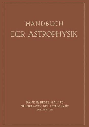 Grundlagen der Astrophysik (Handbuch der Astrophysik, Band 2)