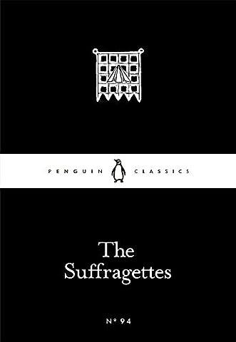 The Suffragettes (Penguin Little Black (Little Penguin)