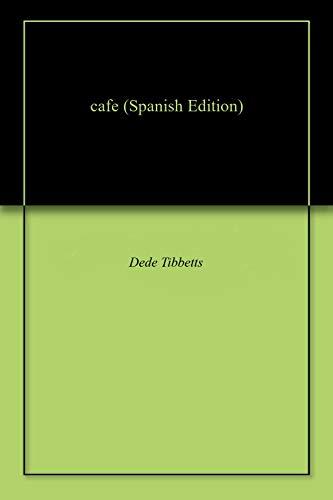 cafe por Dede Tibbetts