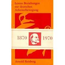 Lenins Beziehungen zur deutschen Arbeiterbewegung