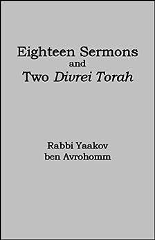 Eighteen Sermons and Two Divrei Torah by [Avrohom, Rabbi Yaakov ben]