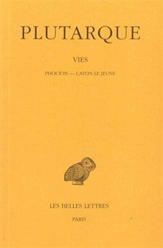 Vies, tome 10 : Phocion - Caton le jeune