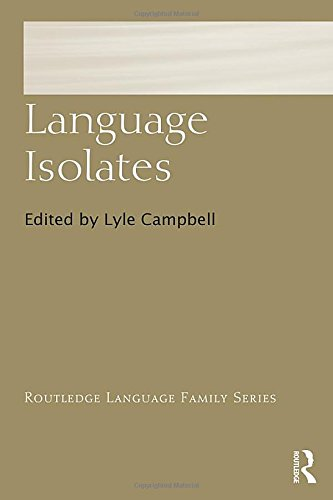 Language Isolates (Routledge Language Family)