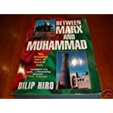 Between Marx and Muhammad: The Changing Face of Central Asia by Dilip Hiro (1995-07-01)