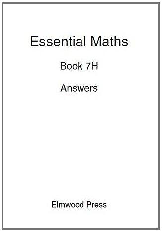 Essential Maths: Answers Bk. 7H PDF Books