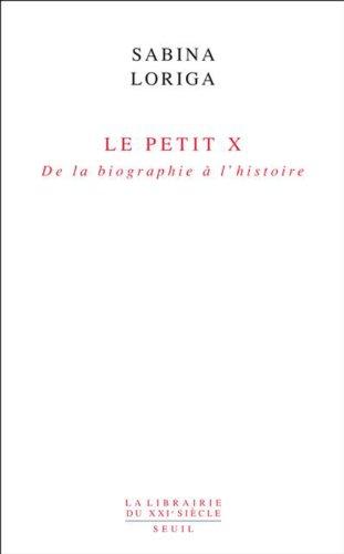 le-petit-x-de-la-biographie--l-39-histoire