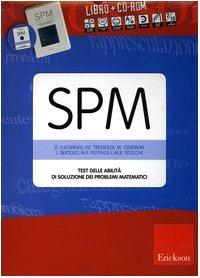 SPM. Test delle abilit di soluzione dei problemi matematici. Con CD-ROM