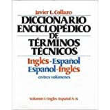 English-Spanish Spanish-English Encyclopedia Dictionary of Technical Terms