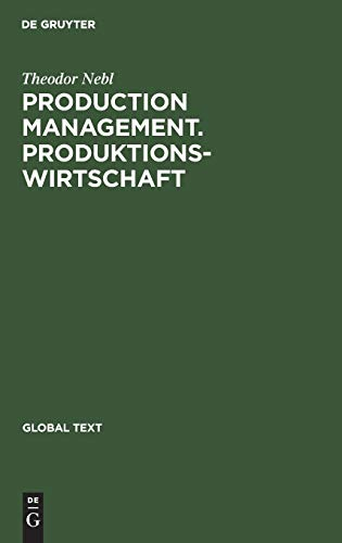 Production Management. Produktionswirtschaft (Global Text)