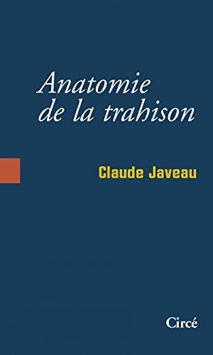 Anatomie de la trahison
