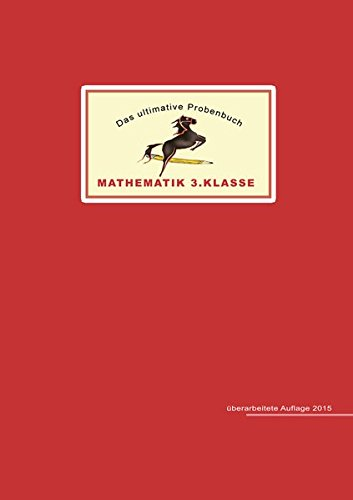 Das ultimative Probenbuch Mathematik 3. Klasse