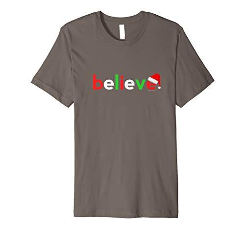 Believe Christmas T-Shirt   Shirt Gifts Men Women Boys Girls