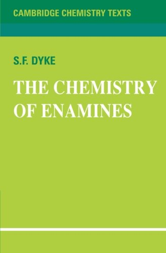 the-chemistry-of-enamines-cambridge-texts-in-chemistry-and-biochemistry