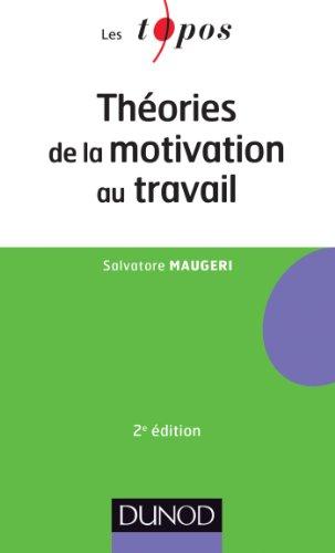 Théories de la motivation au travail - 2ème édition par Salvatore Maugeri