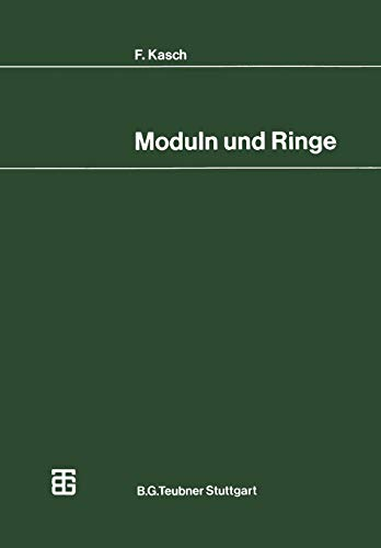 Moduln und Ringe (Mathematische Leitfäden) (German Edition)