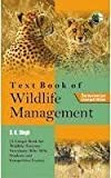 Wildlife management in Indian Universities is being tauth as a coresubject of forestry science and even independently. Teaching and attention on the subject matter are progressing day-by-day. It is very essential to understand the role palyed by the ...