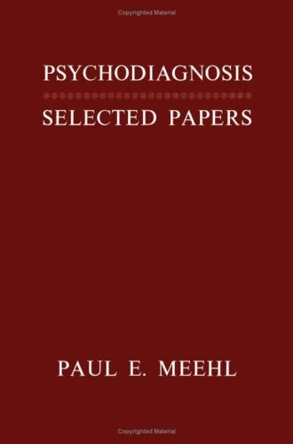 Psychodiagnosis; Selected Papers by Paul E. Meehl (1973-10-02)